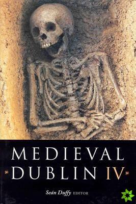 Medieval Dublin IV