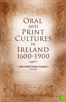 Oral and Print Cultures in Ireland