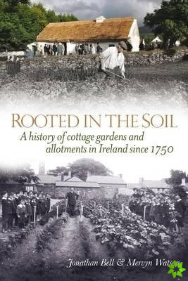 Rooted in the Soil