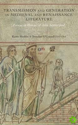 Transmission and Generation in Medieval and Renaissance Literature