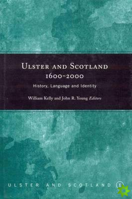 Ulster and Scotland,1600-2000