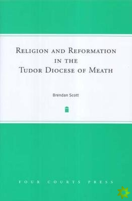 RELIGION REFORM DIOCESE MEATH