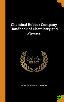 Chemical Rubber Company Handbook of Chemistry and Physics