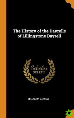 History of the Dayrells of Lillingstone Dayrell