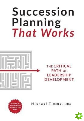 Succession Planning That Works