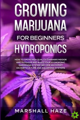 Growing Marijuana for Beginners - Hydroponics