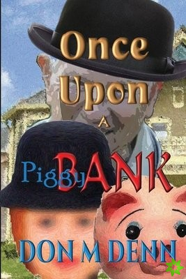 Once Upon a Piggy Bank