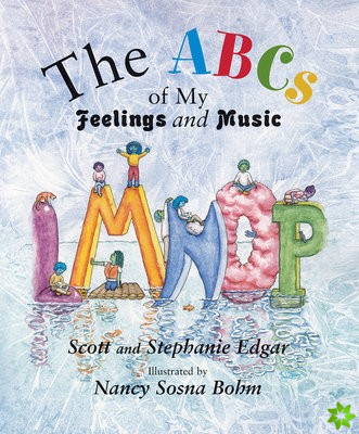 ABCs of My Feelings and Music