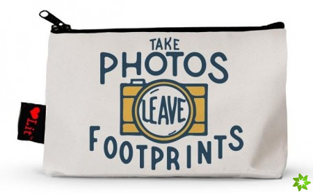 Take Photos, Leave Footprints Pencil Pouch
