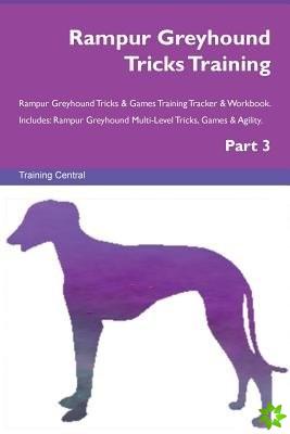 Rampur Greyhound Tricks Training Rampur Greyhound Tricks & Games Training Tracker & Workbook. Includes
