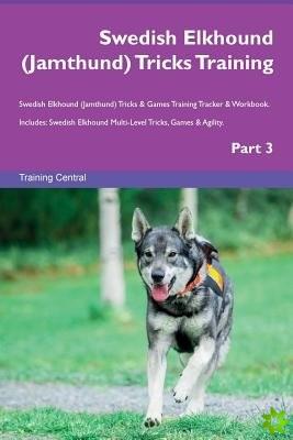 Swedish Elkhound (Jamthund) Tricks Training Swedish Elkhound (Jamthund) Tricks & Games Training Tracker & Workbook. Includes