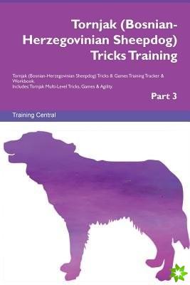 Tornjak (Bosnian-Herzegovinian Sheepdog) Tricks Training Tornjak (Bosnian-Herzegovinian Sheepdog) Tricks & Games Training Tracker & Workbook. Includes