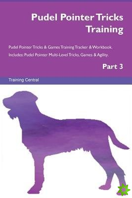 Pudel Pointer Tricks Training Pudel Pointer Tricks & Games Training Tracker & Workbook. Includes