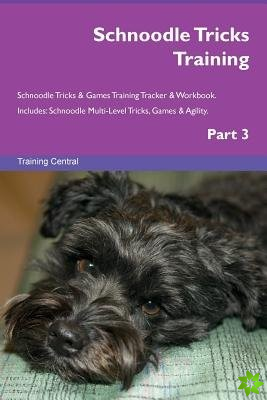 Schnoodle Tricks Training Schnoodle Tricks & Games Training Tracker & Workbook. Includes