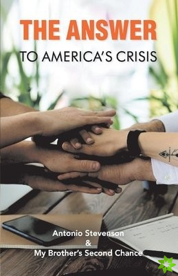 Answer To America's Crisis