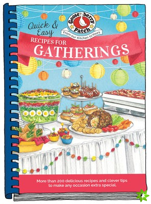 Quick & Easy Recipes for a Gathering