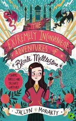 Extremely Inconvenient Adventures of Bronte Mettlestone