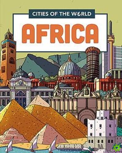 Cities of the World: Cities of Africa