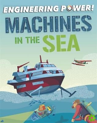 Engineering Power!: Machines at Sea