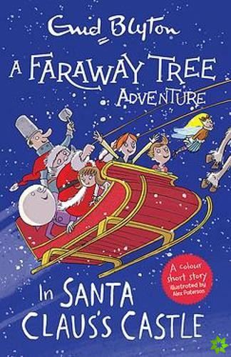 Faraway Tree Adventure: In Santa Claus's Castle
