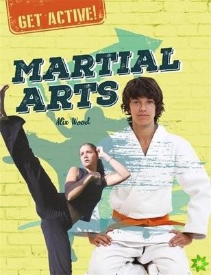 Get Active!: Martial Arts