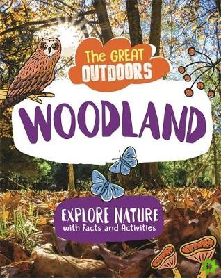 Great Outdoors: The Woodland