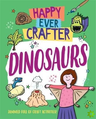 Happy Ever Crafter: Dinosaurs