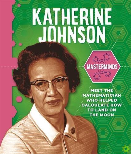 Masterminds: Katherine Johnson