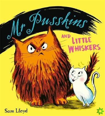 Mr Pusskins and Little Whiskers