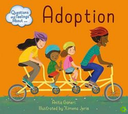 Questions and Feelings About: Adoption