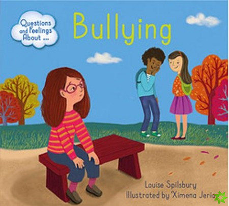 Questions and Feelings About: Bullying
