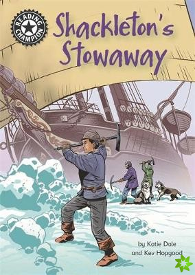 Reading Champion: Shackleton's Stowaway