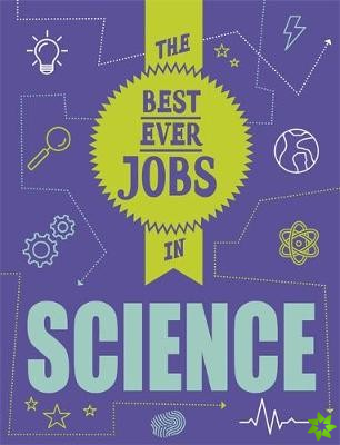 STEAM Jobs: The Best Ever Jobs in Science