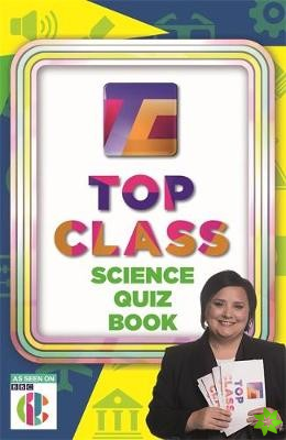 Top Class Science Quiz Book