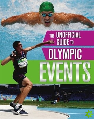 Unofficial Guide to the Olympic Games: Events