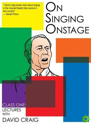 On Singing Onstage, Acting Series