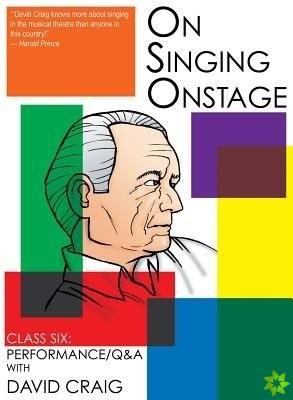 On Singing Onstage, Acting Series