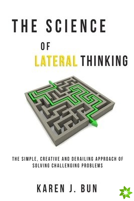 Science Of Lateral Thinking