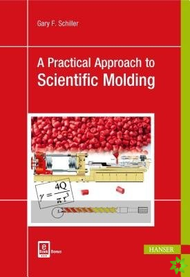 Practical Approach to Scientific Molding