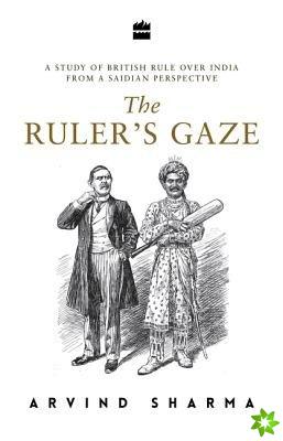 Ruler's Gaze