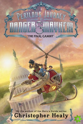 Perilous Journey of Danger and Mayhem #3: The Final Gambit