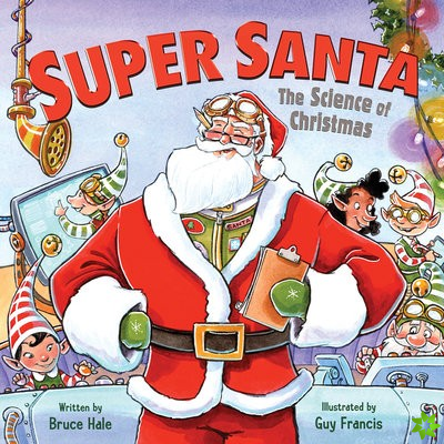 Super Santa: The Science of Christmas