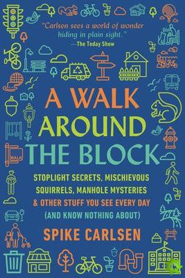 Walk Around the Block