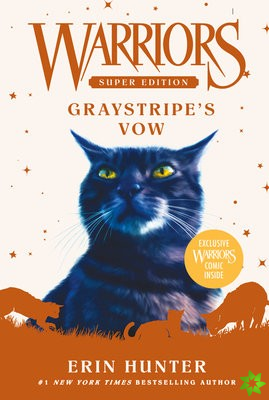 Warriors Super Edition: Graystripe's Vow