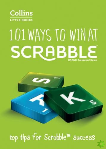 101 Ways to Win at SCRABBLE (R)