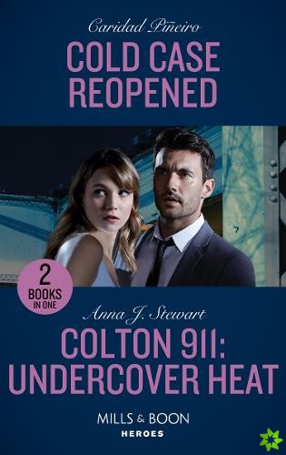 Cold Case Reopened / Colton 911: Undercover Heat