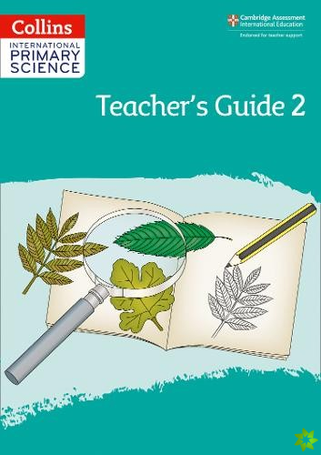 International Primary Science Teacher's Guide: Stage 2