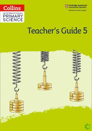 International Primary Science Teacher's Guide: Stage 5