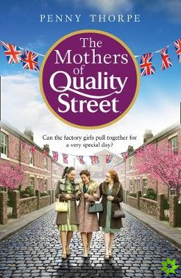 Mothers of Quality Street