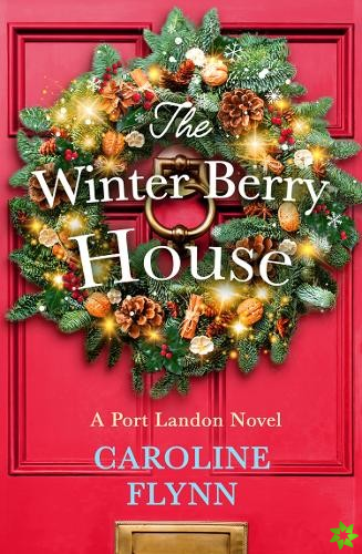 Winter Berry House